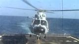 Clip: Trực thăng Trung Quốc hạ cánh xuống... tàu chiến Mỹ