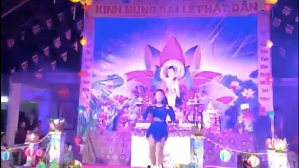 Nhảy sexy trong chùa dịp Phật đản: Thành tâm sám hối