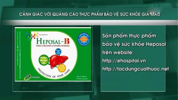 Cẩn trọng với thông tin quảng cáo sản phẩm Heposal trên website
