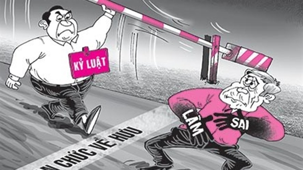 Chỉ xử lý cán bộ nghỉ hưu chức cao:Vi phạm pháp quyền