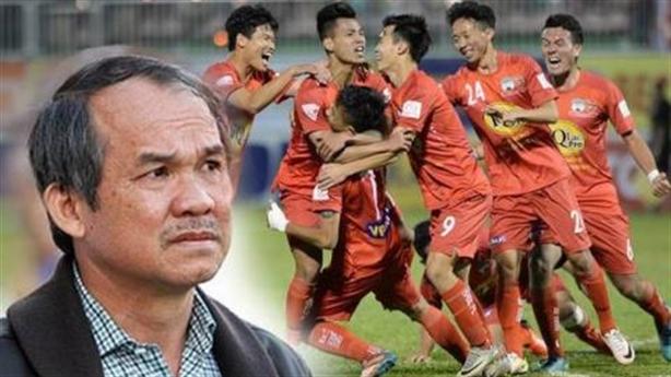 Bầu Đức nói sự thật thực trạng bóng đá Việt Nam