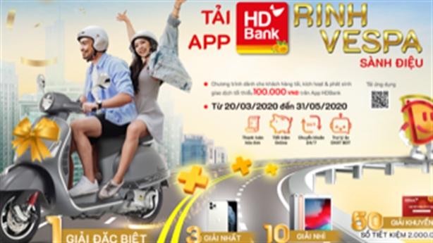 """""""TẢI APP HDBANK – RINH VESPA SÀNH ĐIỆU"""" từ HDBank"""