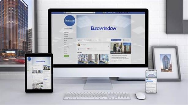 Eurowindow công bố 'tích xanh' Facebook, bảo vệ khách hàng