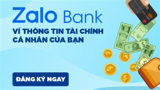 NHNN, Bộ Công thương không cấp phép cho Zalo Bank