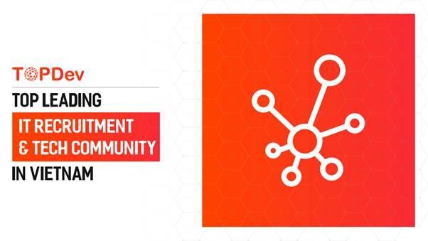TopDev Blog-Nền tảng tuyển dụng IT và dạy lập trình miễn phí