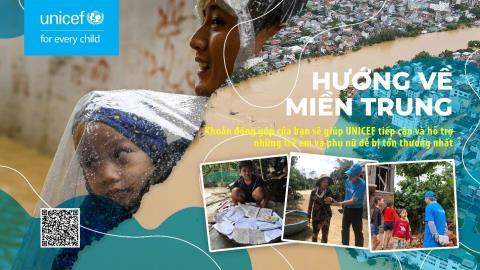 UNICEF: Bão lũ miền Trung đe dọa hơn 1,5 triệu trẻ em...