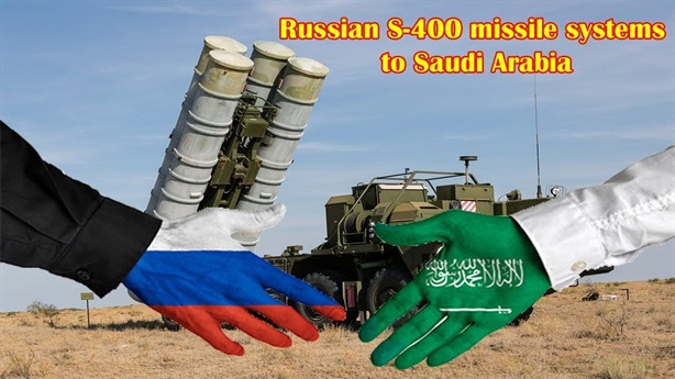 Saudi mua S-400, ra điều kiện với Mỹ